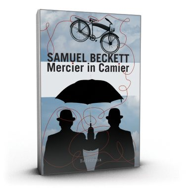 Samuel Barclay Beckett: Mercier in Camier