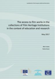 The access to film works in the collections of Film Heritage Insitutions in the context of education & research